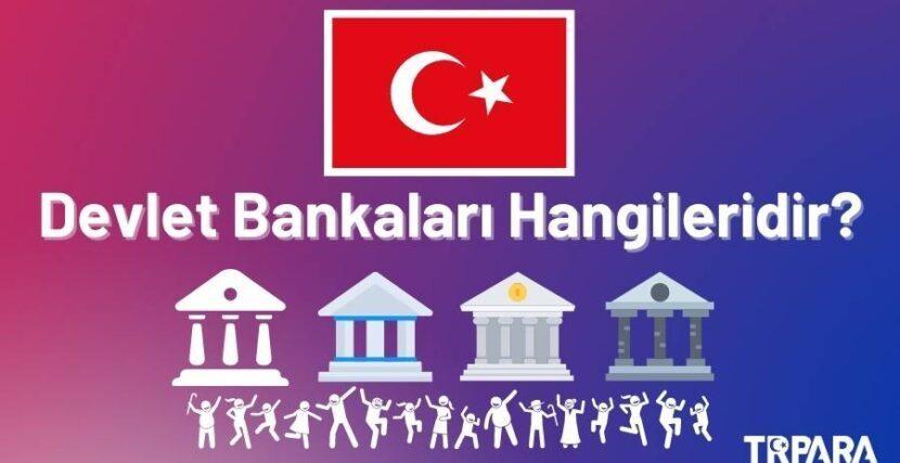 Devlet Bankaları Hangileridir